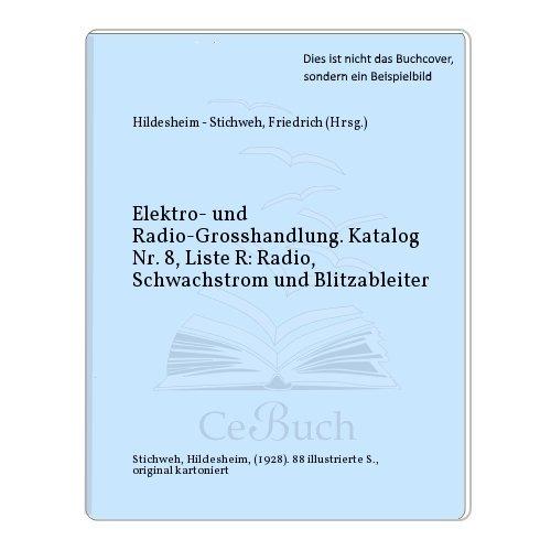Elektro- und Radio-Grosshandlung....