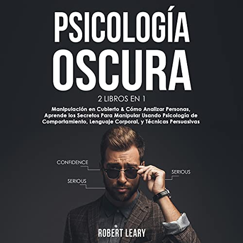 Psicología oscura: 2 libros en 1 [Dark Psychology: 2 Books in 1] Audiobook By Robert Leary cover art