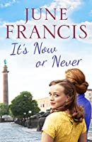 It's Now or Never: A gripping saga of family and secrets