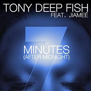 7 Minutes (After Midnight)