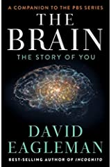 The Brain: The Story of You by David Eagleman(2009-03-06) Hardcover