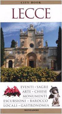 Lecce. Ediz. illustrata