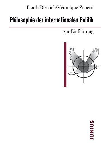 Philosophie der internationalen Politik zur Einführung