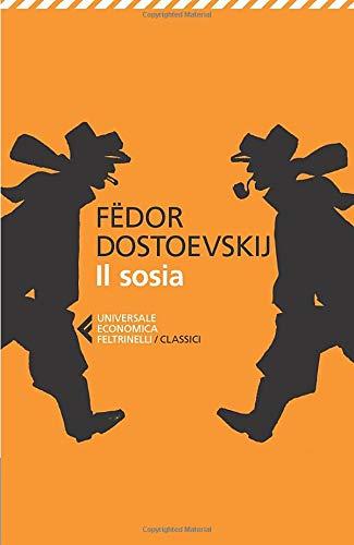 FEDOR DOSTOEVSKIJ - IL SOSIA -