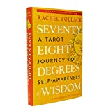 Seventy-Eight Degrees of Wisdom (Hardcover Gift Edition): A Tarot Journey to Self-Awareness