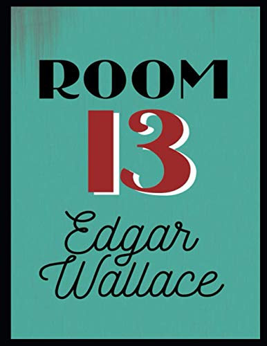 Room 13: Annotated Edition