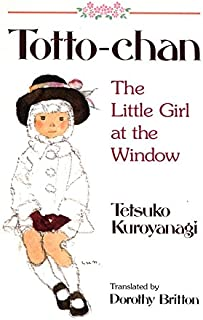 Totto-Chan: The Little Girl at the Window (English Edition)