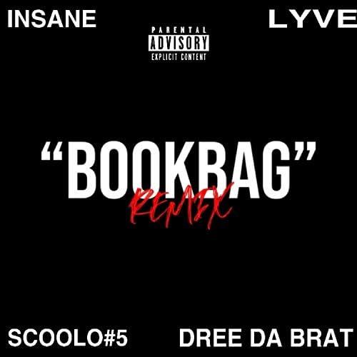 Lyve feat. Scoolo#5, Dree Da Brat & Insane