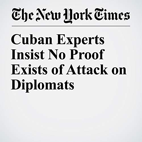 Cuban Experts Insist No Proof Exists of Attack on Diplomats copertina
