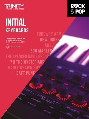 Trinity College London Rock & Pop 2018 Keyboards Initial Grade