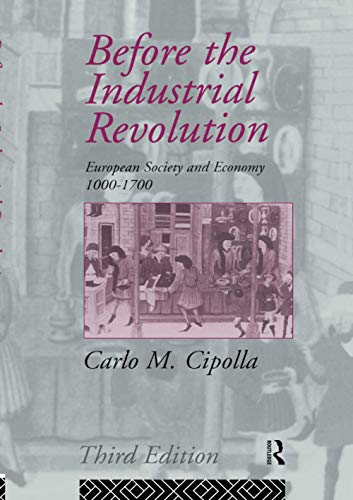 Before the Industrial Revolution: European Society and Economy 1000-1700