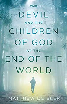 The Devil and the Children of God at the End of the World