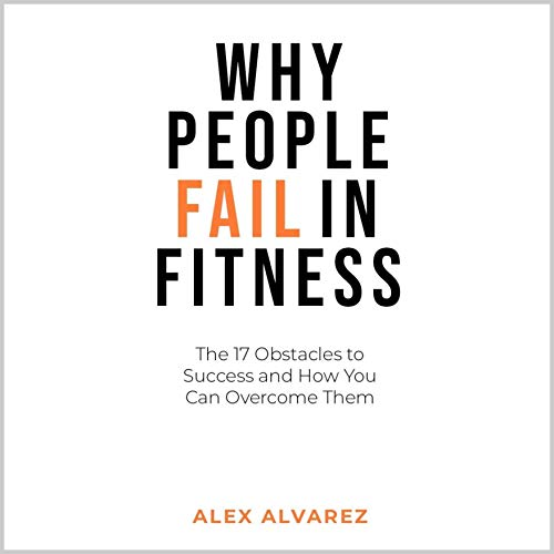 Why People Fail in Fitness audiobook cover art