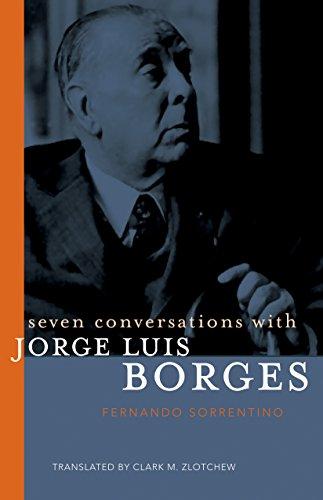 Seven Conversations with Jorge Luis Borges