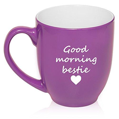16 oz Large Bistro Mug Ceramic Coffee Tea Glass Cup Good Morning Bestie Best Friend (Purple)