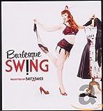 Songtexte von Bart&Baker - Burlesque Swing selected by Bart & Baker