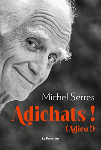 Adichats !: Adieu !