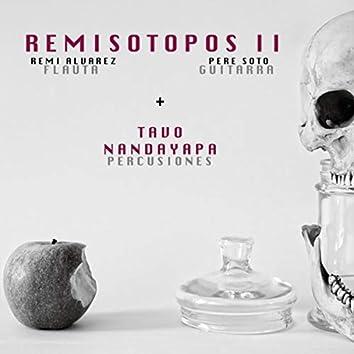 Remisotopos II