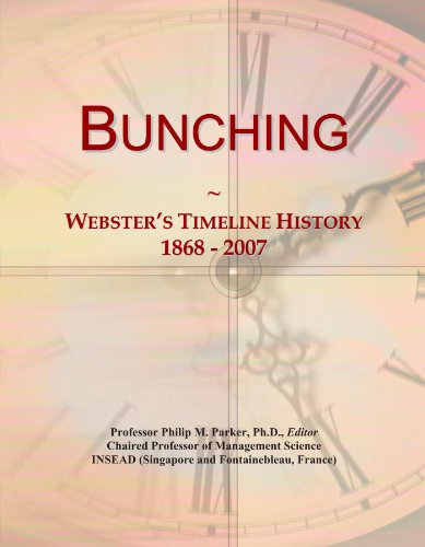 Bunching: Webster's Timeline History, 1868 - 2007