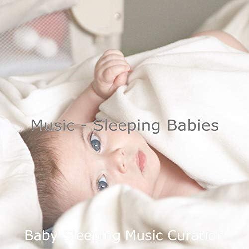 Baby Sleeping Music Curation