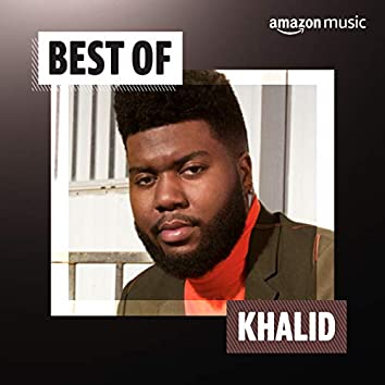 Best of Khalid