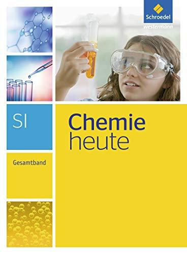 Chemie heute SI - Ausgabe 2013: Gesamtband: Gesamtband - Ausgabe 2013 / Gesamtband (Chemie heute SI: Gesamtband - Ausgabe 2013)