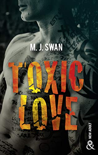 Toxic Love : Sombrez dans l'univers intense des gangs de motards ...