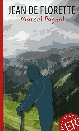 Jean de Florette: Französische Lektüre für das 3. und 4. Lernjahr