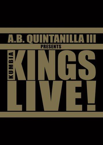 A.B. Quintanilla III Presents Kumbia Kings Live!