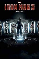 Iron-Man 3 - Prélude de Matt Fraction