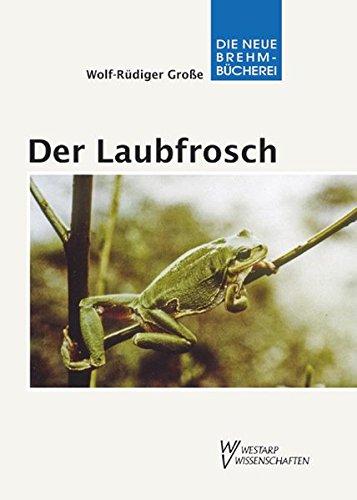 Der Laubfrosch - Hyla arborea