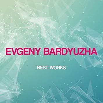 Evgeny Bardyuzha Best Works