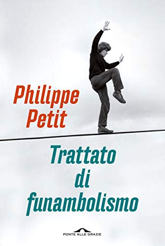 Trattato di funambolismo (Italian Edition)