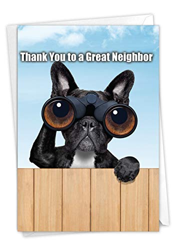 Thank You to a Great Neighbor - Hilarious Thank You Greeting Card with Envelope (4.63 x 6.75 Inch) - Adorable French Bulldog, Animal Appreciation Greeting Card for Neighbor Friends 9107