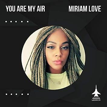 You Are My Air (El Barrio Mixes)