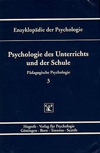 Enzyklopädie der Psychologie, Bd.3, Psychologie des Unterrichts und der Schule
