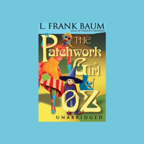 The Patchwork Girl of Oz  Audiolibri