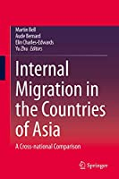 Internal Migration in the Countries of Asia: A Cross-national Comparison