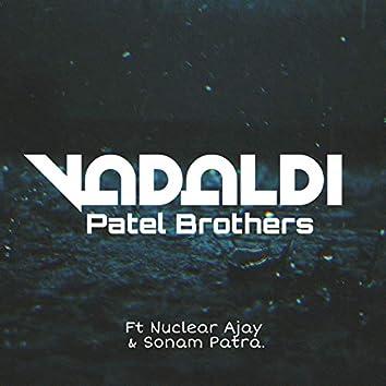 Vadaldi (feat. Nuclear Ajay & Sonam Patra)