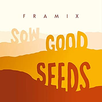 Sow Good Seeds