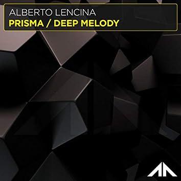 Prisma / Deep Melody
