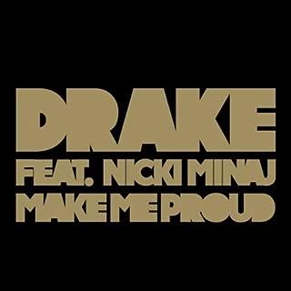 Make Me Proud [feat. Nicki Minaj]