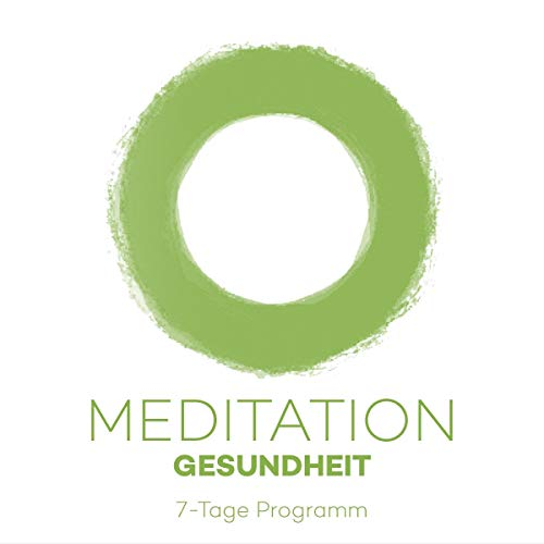 7-Tage Meditationsprogramm Gesundheit cover art