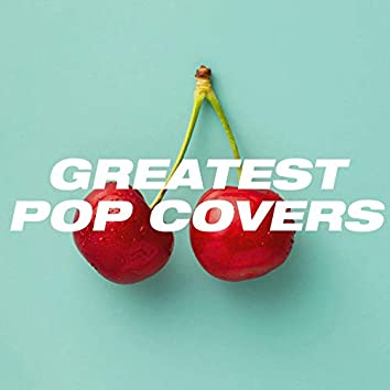 Greatest Pop Covers