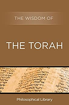 The Wisdom of the Torah by [Philosophical Library]