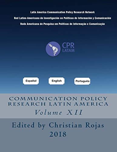 CPRLATAM, Vol. 12 (Communication Politcy Researh Latin America)