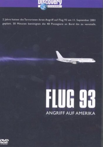 Discovery Channel - Flug 93 - Angriff auf Amerika
