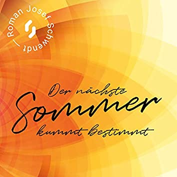 Der Nächste Sommer Kummt Bestimmt (feat. Annie Stettin, Mona Weinmeister, Flo Gruber, Mini Oberger & Christian De Lellis)