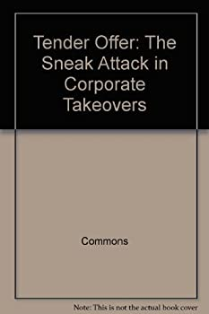 Paperback Tender Offer: The Sneak Attack in Corporate Takeovers Book
