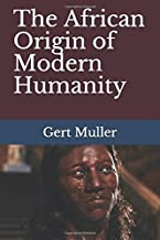 The African Origin of Modern Humanity
